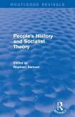 People's History and Socialist Theory (Routledge Revivals) (eBook, PDF)