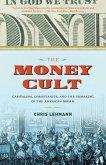The Money Cult (eBook, ePUB)