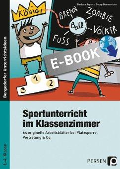 Sportunterricht im Klassenzimmer - Grundschule (eBook, PDF) - Jaglarz, Barbara; Bemmerlein, Georg