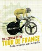 The Science of the Tour de France (eBook, ePUB)
