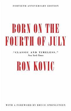 Born on the Fourth of July (eBook, ePUB) - Kovic, Ron