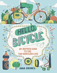 Hello, Bicycle (eBook, ePUB) - Brones, Anna
