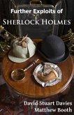 Further Exploits of Sherlock Holmes (eBook, ePUB)