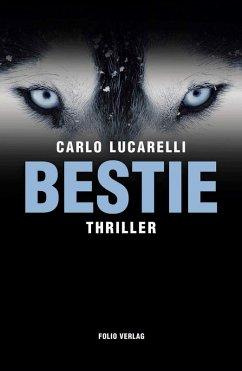 Bestie (eBook, ePUB) - Lucarelli, Carlo