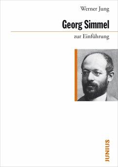 Georg Simmel zur Einführung - Jung, Werner
