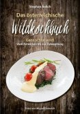 Das österreichische Wildkochbuch