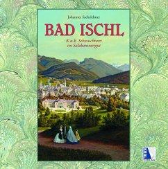 Bad Ischl - Sachslehner, Johannes