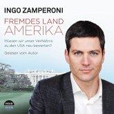 Fremdes Land Amerika, 4 Audio-CDs