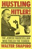 Hustling Hitler (eBook, ePUB)