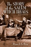 The Story of the Salem Witch Trials (eBook, PDF)