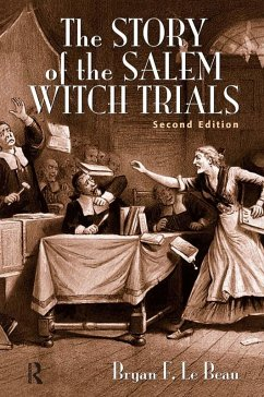 The Story of the Salem Witch Trials (eBook, PDF) - Le Beau, Bryan F.