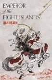 Emperor of the Eight Islands (eBook, ePUB)