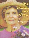 Old, Female, and Rural (eBook, ePUB)