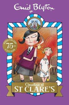 Claudine at St Clare's (eBook, ePUB) - Blyton, Enid