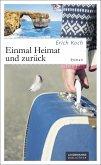 Einmal Heimat und zurück (eBook, PDF)