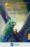 Die Feder eines Greifs / Drachenreiter Bd.2 (eBook, ePUB)