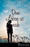 Dem Leben so nah (eBook, ePUB)