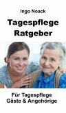 Tagespflege Ratgeber (eBook, ePUB)
