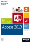 Microsoft Access 2013 - Das Handbuch (eBook, ePUB)