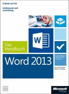 Microsoft Word 2013 - Das Handbuch (eBook, ePUB) - Fahnenstich, Klaus; Haselier, Rainer G.
