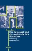 Der Holocaust und die westdeutschen Historiker (eBook, ePUB)