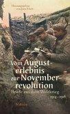 Vom Augusterlebnis zur Novemberrevolution (eBook, ePUB)