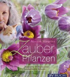 Miriam Wiegeles Zauberpflanzen (eBook, ePUB) - Wiegele, Miriam