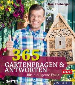 365 Gartenfragen & Antworten (eBook, ePUB) - Ploberger, Karl