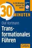 30 Minuten Transformationales Führen (eBook, ePUB)