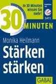 30 Minuten Stärken stärken (eBook, ePUB)