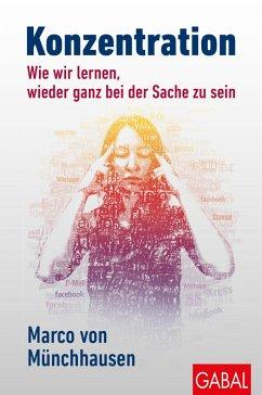 Konzentration (eBook, PDF) - Münchhausen, Marco Von