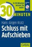 30 Minuten Schluss mit Aufschieben (eBook, PDF)