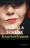 Knarrenfrauen (eBook, ePUB)