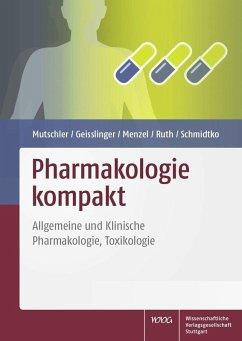 Pharmakologie kompakt (eBook, PDF) - Geisslinger, Gerd; Menzel, Sabine; Mutschler, Ernst; Ruth, Peter; Schmidtko, Achim