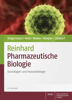Reinhard Pharmazeutische Biologie (eBook, PDF) - Rimpler, Horst; Zündorf, Ilse; Kreis, Wolfgang; Dingermann, Theodor