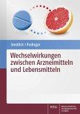Wechselwirkungen zwischen Arzneimitteln und Lebensmitteln (eBook, PDF)
