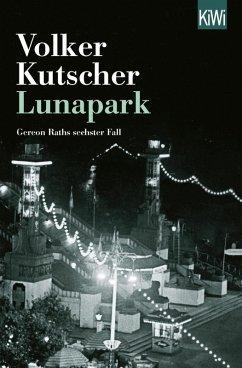 Lunapark / Kommissar Gereon Rath Bd.6 (eBook, ePUB) - Kutscher, Volker