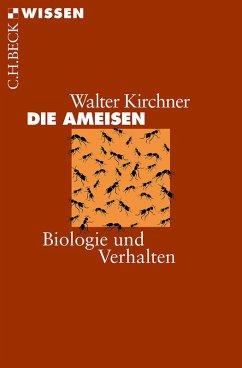 Die Ameisen (eBook, ePUB) - Kirchner, Walter