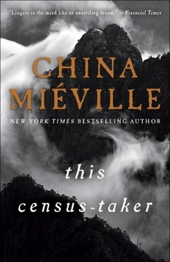 This Census-Taker - Mieville, China