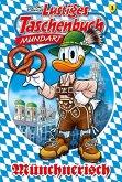 Lustiges Taschenbuch Mundart - Münchnerisch