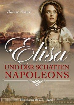 Elisa und der Schatten Napoleons
