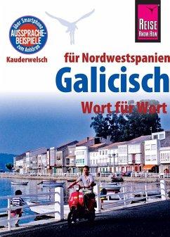 Reise Know-How Sprachführer Galicisch - Wort für Wort (für Nordwestspanien) - Casado Neira, David; Diestelmeier, Katharina