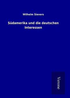 Südamerika und die deutschen Interessen