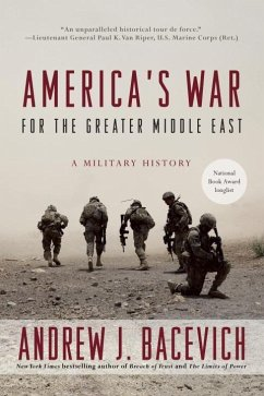 America's War for the Greater Middle East - Bacevich, Andrew J.
