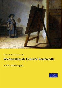 Wiederentdeckte Gemälde Rembrandts