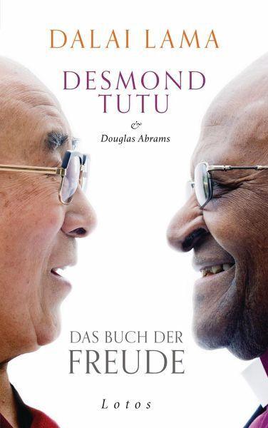 Das Buch der Freude - Dalai Lama XIV.; Tutu, Desmond