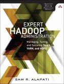 Expert Hadoop Administration