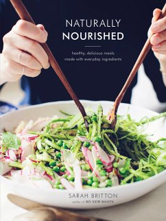 Naturally Nourished Cookbook - Britton, Sarah