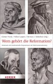 Wem gehört die Reformation? (eBook, PDF)