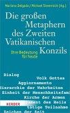 Die großen Metaphern des Zweiten Vatikanischen Konzils (eBook, PDF)